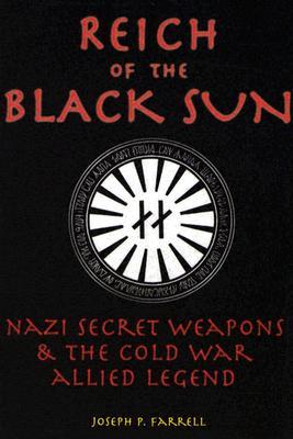 Reich Of The Black Sun By Farrell, Joseph P.